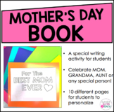 Mother's Day Book - a Mother's Day Writing Activity