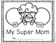 Mother's Day Book Freebie...My Super Mom