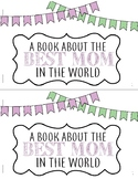 Mother's Day Booklet-A Book About The Best Mom