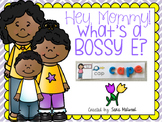 Mother's Day Bossy E/Magic E Center