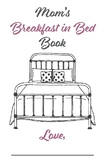 Mother's Day Breakfast in Bed Questionnaire Book