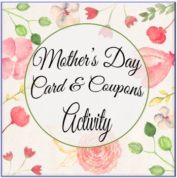 Mother's Day Card and Coupons Activity