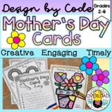 Mother's Day Cards: Design by Code Mother's Day activity,