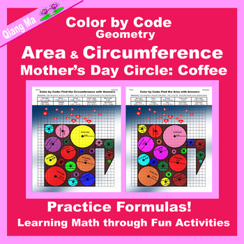 Mother's Day Color by Code: Area and Circumference: Practice Formulas: Coffee
