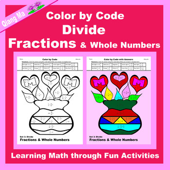 Mother's Day Color by Code: Divide Fractions & Whole Numbers