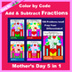 Mother's Day Color by Code Fractions: Add, Subtract, Multiply, & Divide 10 in 1