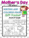 Mother's Day Writing and Coloring 32 PAGES  for Pre-K-3nd Grade