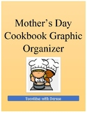 Mother's Day Cookbook Graphic Organizer