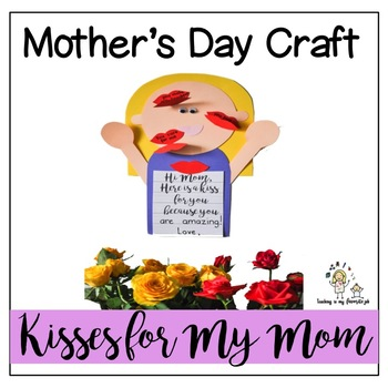 "Mother's Day Craft ""Kisses for My Mom"""