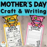 Mother's Day Craft   Mother's Day Writing    Super Mom or Mum Activity