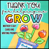 Mother's Day Craft: Thank You for Helping Me Grow!