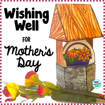 Mother's Day Craft and Gift - Wishing Well, Card and Mini Pens