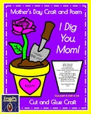 Mother's Day Craft and Poem: I Dig You! (Flower, Rose)