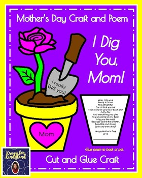Mothers Day Craft And Poem For Kindergarten I Dig You Flower Rose