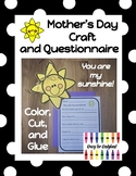 Mother's Day Craft and Questionnaire: You are my sunshine!