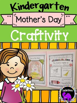Mother's Day Craftivity All About My Mom for Kindergarten