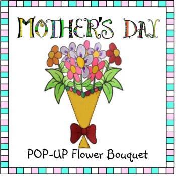 Mother's Day Crafts - POP-UP Bouquet Craftivity