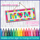 Mothers Day Creative Art, Card Making and Bunting Activity Pack