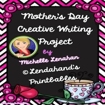 FREE Mother's Day Creative Writing Project by Lendahand's Printables