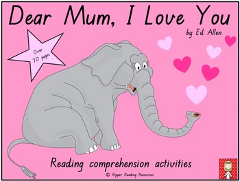 """""""Dear Mum, I Love You"""" - Reading Comprehension Resources"""