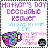 Mother's Day Decodable Reader