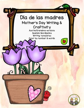 "Mother's Day ""Día de las Madres"" Writing Pack & Craftivity"