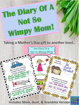 Mother's Day :  Diary Of A Not So Wimpy Mom
