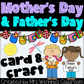 Mother's Day & Father's Day Card & Craft Pack! by Mrs Wenning's Classroom