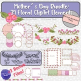 Mother's Day Floral Clip Art and Frames Mega Bundle