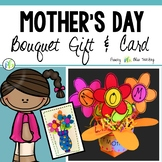 Mother's Day Gift (3-D Bouquet Craft and Card)