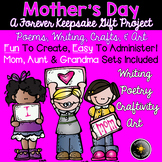 Mother's Day Gift Book! Writing, Art, Poetry, Craftivity. Easy, Fun, & Adorable!
