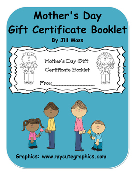 mother s day gift certificate booklet by jill moss tpt
