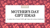 Mother's Day Gift Ideas, for more than JUST Moms!