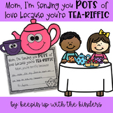 Mother's Day Gift; Mom, I'm Sending You Pots of Love because You're Tea-riffic