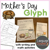 Mother's Day Glyph and Card with Writing and Graph Activity