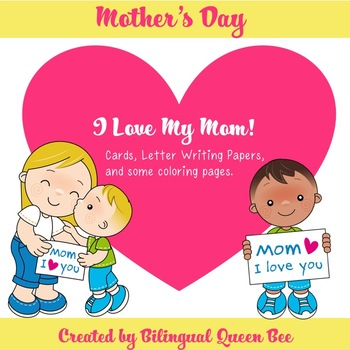 Mother's Day/ I Love My Mom