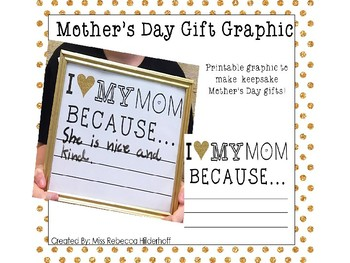 Mother's Day I Love My Mom  Because Printable