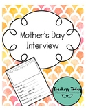 Mother's Day Interview FREEBIE