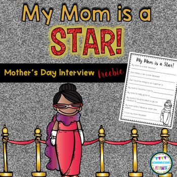 Mother's Day Interview Freebie~ My Mom is a Star! ~ Hollywood Theme