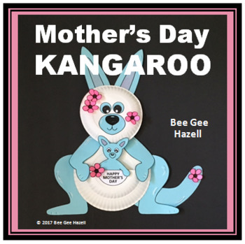 Mothers Day Craft Kangaroo Paper Plate Card By Bee Gee Hazell Tpt