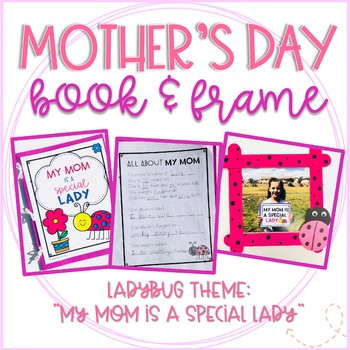 Mother\'s Day Ladybug Booklet and Picture Frame Craft by Life Between ...