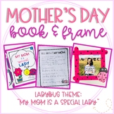 Mother's Day Ladybug Booklet and Picture Frame Craft