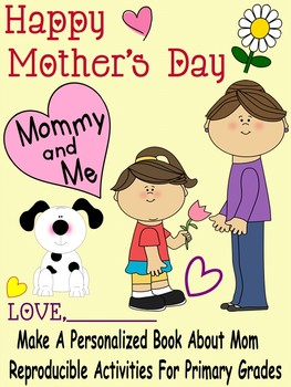 Mother's Day ~ Let's Make A Book About Mom!