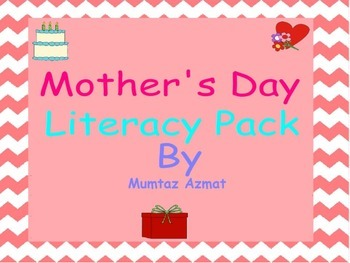 Mother' s Day Literacy Worksheets Pack: