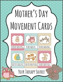 Mother's Day Movement Cards and Games - Preschool, Kindergarten, Phys Ed