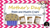 Mother's Day Muffin Poem & Craft If You Give A Mom A Muffin