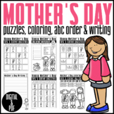 Mother's Day: PUZZLES/ABC ORDER/WORD SEARCH/ WRITING/DIGITAL