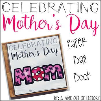 Mother's Day Paper Bag Book - Holidays Paper Bag Books