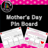 Mother's Day Pin Board