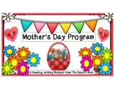 Mother's Day Program:  Poem, Songs, a Skit, Card, and Gift